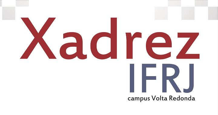 """Fundo branco com badrão xadrez cinza com a palavra """"Xadrez"""" em vermelho e a palavra """"IFRJ"""" em cinza"""