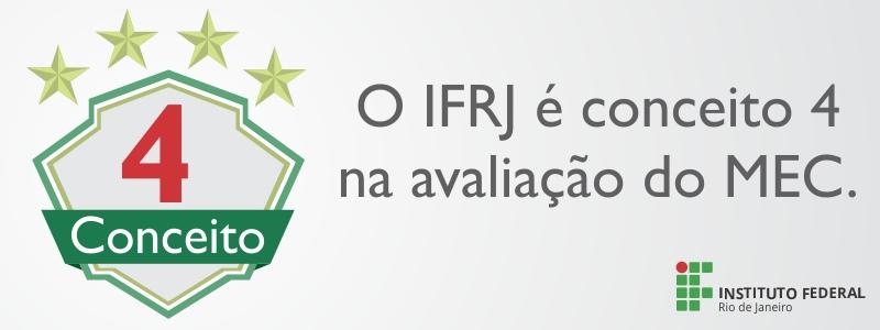 Banner dizendo que o IFRJ é conceito 4 no MEC