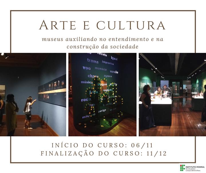 curso de extensão arte e cultura escrito em preto, três fotos diferentes de lugares dentro de museus