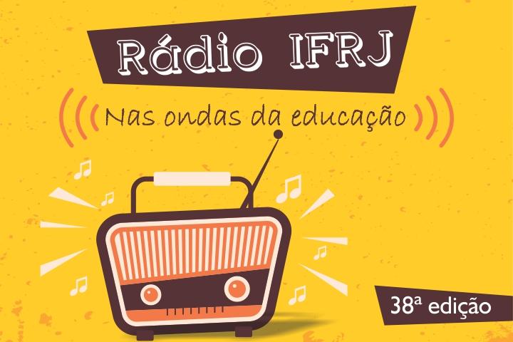 """Fundo amarelo, com rádio marrom, escrito """"Rádio IFRJ. Nas ondas da educação"""""""