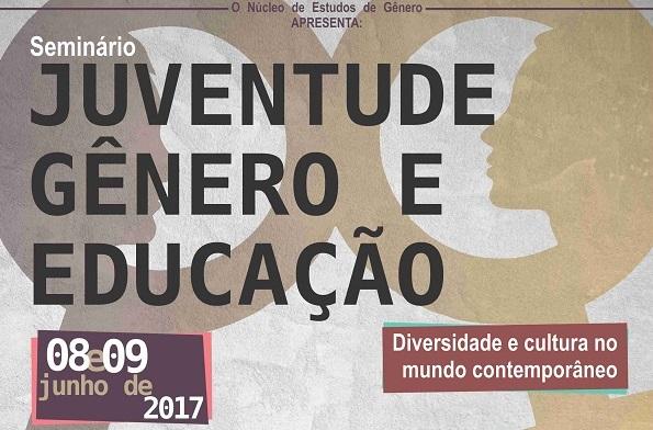 Seminário sobre juventude gênero e educação que acontecerá dia 08/06/2017 e 09/06/2017 no campus volta redonda.