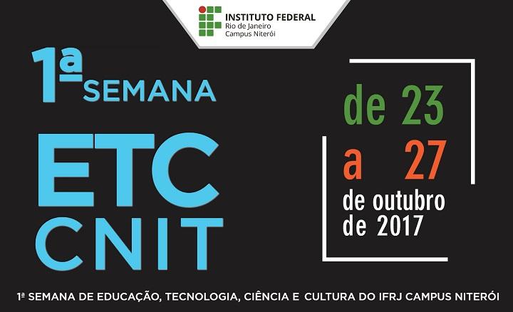 fundo preto, com 1ª Semana ECT CNIT escrito em letras azuis. Data: de 23 a 27 de outubro de 2017.