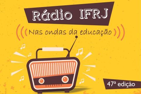 """Fundo amarelo, com rádio marrom e a frase """"Rádio IFRJ, nas ondas da educação""""."""